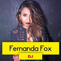DJ Fernanda Fox